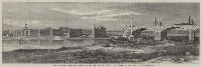 Iron Girder Railway Bridge over the Palar River, in North Arcot, India--Giclee Print