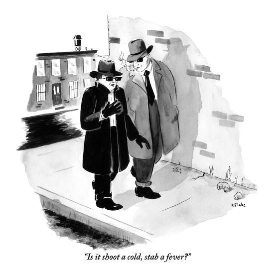 """""""Is it shoot a cold, stab a fever?"""" - New Yorker Cartoon-Emily Flake-Premium Giclee Print"""