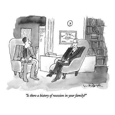 """Is there a history of recession in your family?"" - New Yorker Cartoon-W.B. Park-Premium Giclee Print"