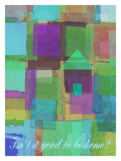 Isn't It Good To Be Home-Lisa Weedn-Giclee Print