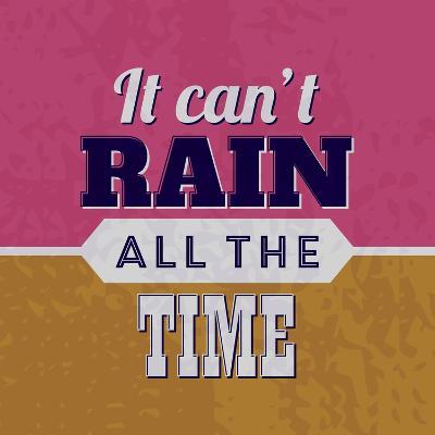 It Can't Rain All the Time 1-Lorand Okos-Art Print