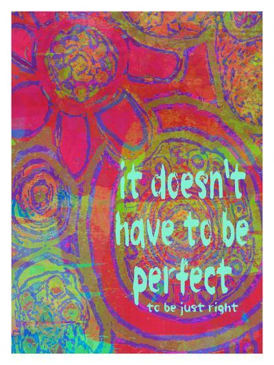 It Doesn't Have To Be Perfect-Lisa Weedn-Giclee Print