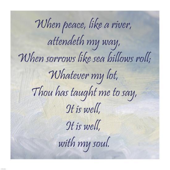 It Is Well With My Soul' Art Print - Veruca Salt | Art.com