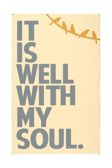 It Is Well-Erin Deranja-Art Print