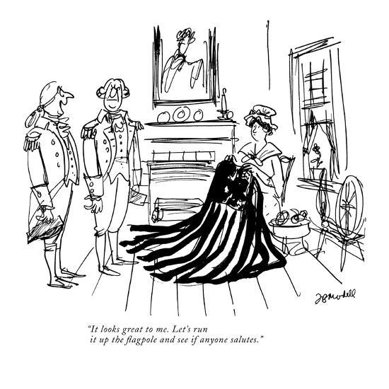 """""""It looks great to me. Let's run it up the flagpole and see if anyone salu?"""" - New Yorker Cartoon-Frank Modell-Premium Giclee Print"""