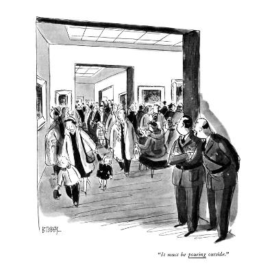 """It must be pouring outside."" - New Yorker Cartoon-Barney Tobey-Premium Giclee Print"