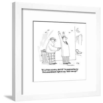 """""""It's a free country, ain't it?  I'm expressing my first amendment right t?"""" - Cartoon-Harley L. Schwadron-Framed Premium Giclee Print"""