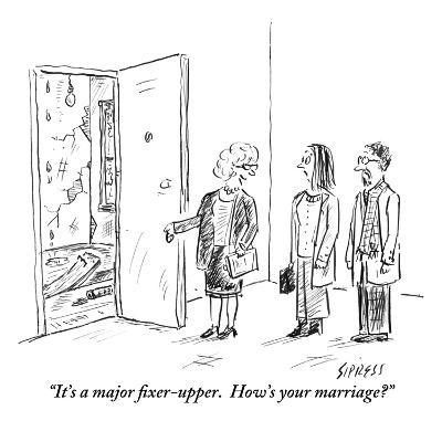 """""""It's a major fixer-upper.  How's your marriage?"""" - New Yorker Cartoon-David Sipress-Premium Giclee Print"""