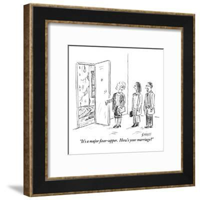 """It's a major fixer-upper.  How's your marriage?"" - New Yorker Cartoon-David Sipress-Framed Premium Giclee Print"