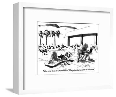 """It's a new take on 'Snow White.' The prince turns out to be a lesbian."" - New Yorker Cartoon-Donald Reilly-Framed Premium Giclee Print"