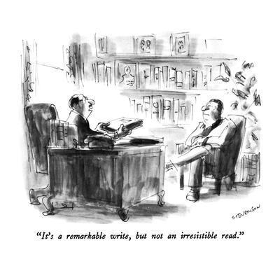 """It's a remarkable write, but not an irresistible read."" - New Yorker Cartoon-James Stevenson-Premium Giclee Print"