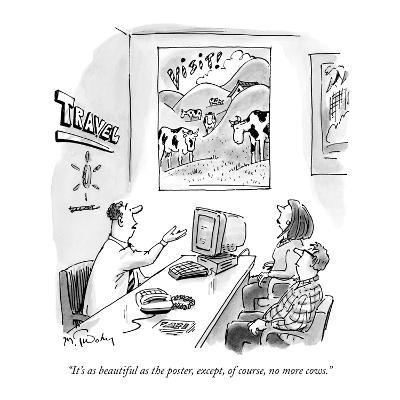 """""""It's as beautiful as the poster, except, of course, no more cows."""" - New Yorker Cartoon-Mike Twohy-Premium Giclee Print"""