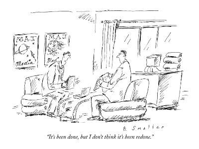 """""""It's been done, but I don't think it's been redone."""" - New Yorker Cartoon-Barbara Smaller-Premium Giclee Print"""