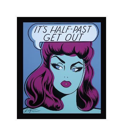 It's Half Past Get Out-Niagara-Giclee Print