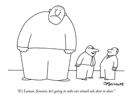 """It's Lamar, Senator, he's going to take our attack ads door to door."" - New Yorker Cartoon-Charles Barsotti-Premium Giclee Print"