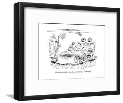 """""""It's nothing, go back to sleep. I was just getting a DNA sample."""" - New Yorker Cartoon-Barbara Smaller-Framed Premium Giclee Print"""