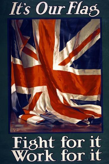 It's Our Flag, Fight for It, Work for It, Pub. 1915-Guy Lipscombe-Giclee Print