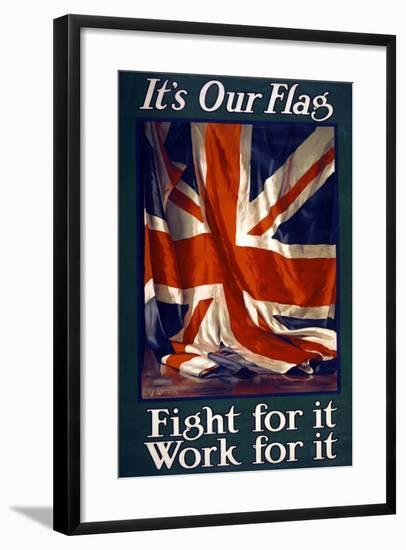 It's Our Flag, Fight for It, Work for It, Pub. 1915-Guy Lipscombe-Framed Giclee Print