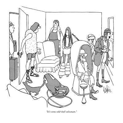 """It's some odd-ball salesman."" - New Yorker Cartoon-George Price-Premium Giclee Print"