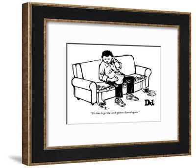 """It's time to get the couch gutters cleaned again."" - New Yorker Cartoon-Drew Dernavich-Framed Premium Giclee Print"