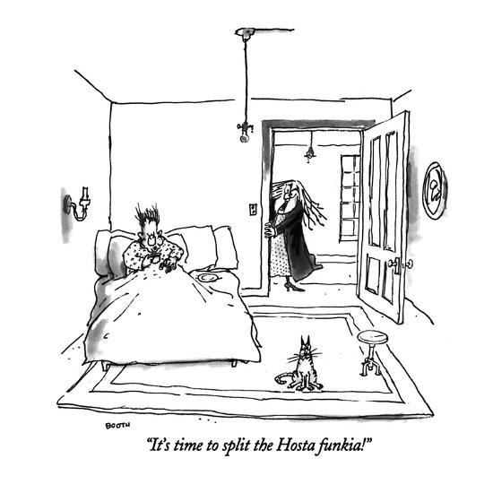 """It's time to split the Hosta funkia!"" - New Yorker Cartoon-George Booth-Premium Giclee Print"
