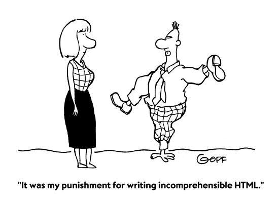 """""""It was my punishment for writing incomprehensible HTML."""" - Cartoon-Ted Goff-Premium Giclee Print"""