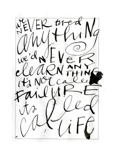 Its Called Life Lettering--Art Print