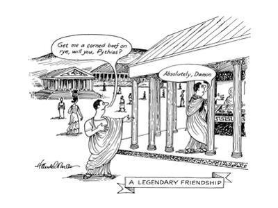 A Legendary Friendship - New Yorker Cartoon by J.B. Handelsman