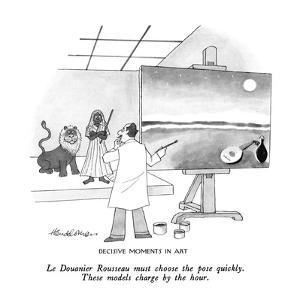 Decisive Moments In Art-Le Douanier Rousseau must choose the pose quickly.? - New Yorker Cartoon by J.B. Handelsman