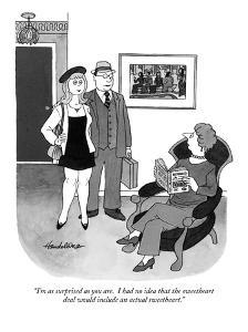 """I'm as surprised as you are.  I had no idea that the sweetheart deal woul?"" - New Yorker Cartoon by J.B. Handelsman"