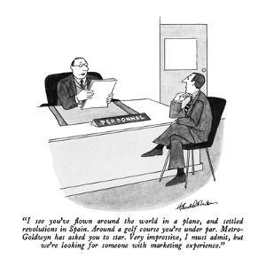 """I see you've flown around the world in a plane, and settled revolutions i?"" - New Yorker Cartoon by J.B. Handelsman"