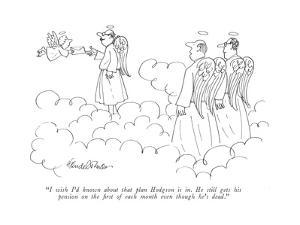"""I wish I'd known about that plan Hodgson is in. He still gets his pension?"" - New Yorker Cartoon by J.B. Handelsman"