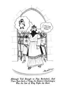 "King thinks: ""I must have a word with mother."" - New Yorker Cartoon by J.B. Handelsman"