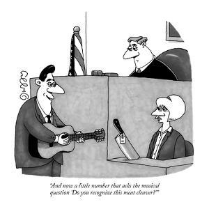 """And now a little number that asks the musical question 'Do you recognize ?"" - New Yorker Cartoon by J.C. Duffy"
