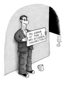 Bum holds sign that reads: 'An error of type 3 has occurred unexpectedly.' - New Yorker Cartoon by J.C. Duffy