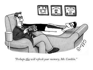"""Perhaps this will refresh your memory, Mr. Conklin."" - New Yorker Cartoon by J.C. Duffy"