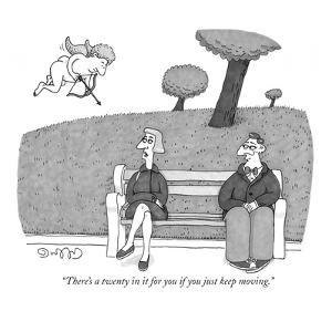 """""""There's a twenty in it for you if you just keep moving."""" - New Yorker Cartoon by J.C. Duffy"""