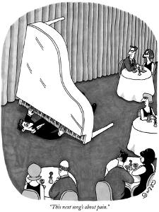 """""""This next song's about pain."""" - New Yorker Cartoon by J.C. Duffy"""