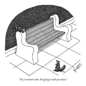 """""""Try to remain calm. I'm going to talk you down."""" - New Yorker Cartoon by J.C. Duffy"""
