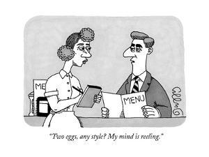 """Two eggs, any style? My mind is reeling."" - New Yorker Cartoon by J.C. Duffy"