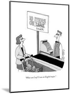 """""""What can I say? I was an English major."""" - New Yorker Cartoon by J.C. Duffy"""