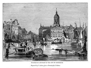 Stadthouse and Part of the City of Amsterdam, 1843 by J Jackson