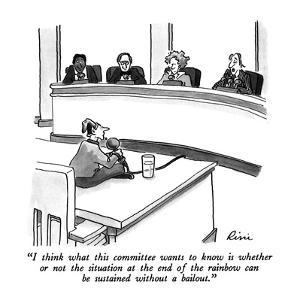 """""""I think what this committee wants to know is whether or not the situation?"""" - New Yorker Cartoon by J.P. Rini"""
