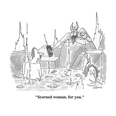 """Scorned woman, for you."" - Cartoon"
