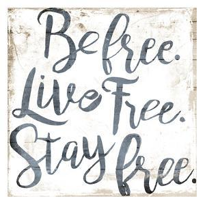 Be Live Stay by Jace Grey