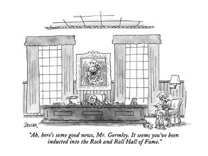 """""""Ah, here's some good news, Mr. Gormley. It seems you've been inducted int?"""" - New Yorker Cartoon by Jack Ziegler"""