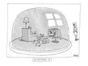 Biosphere 3 - New Yorker Cartoon by Jack Ziegler