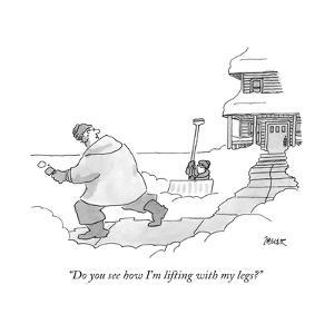 """Do you see how I'm lifting with my legs?"" - New Yorker Cartoon by Jack Ziegler"