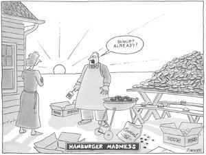 """Hamburger Madness"" - New Yorker Cartoon by Jack Ziegler"