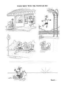 Hard Ridin' With The Montauk Kid - New Yorker Cartoon by Jack Ziegler